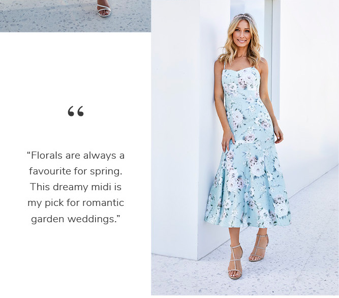 """""""Florals are always a favourite for spring. This dreamy midi is my pick for romantic garden weddings.†SHOP THE CONNIE"""