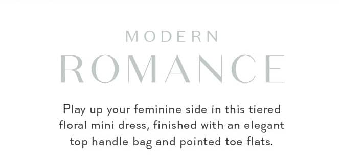 MODERN ROMANCE Play up your feminine side in this tiered floral mini dress, finished with an elegant top handle bag and pointed toe flats.